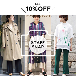 STAFF SNAP(WOMEN) ~ALL 10%OFF RECOMMEND STYLE~