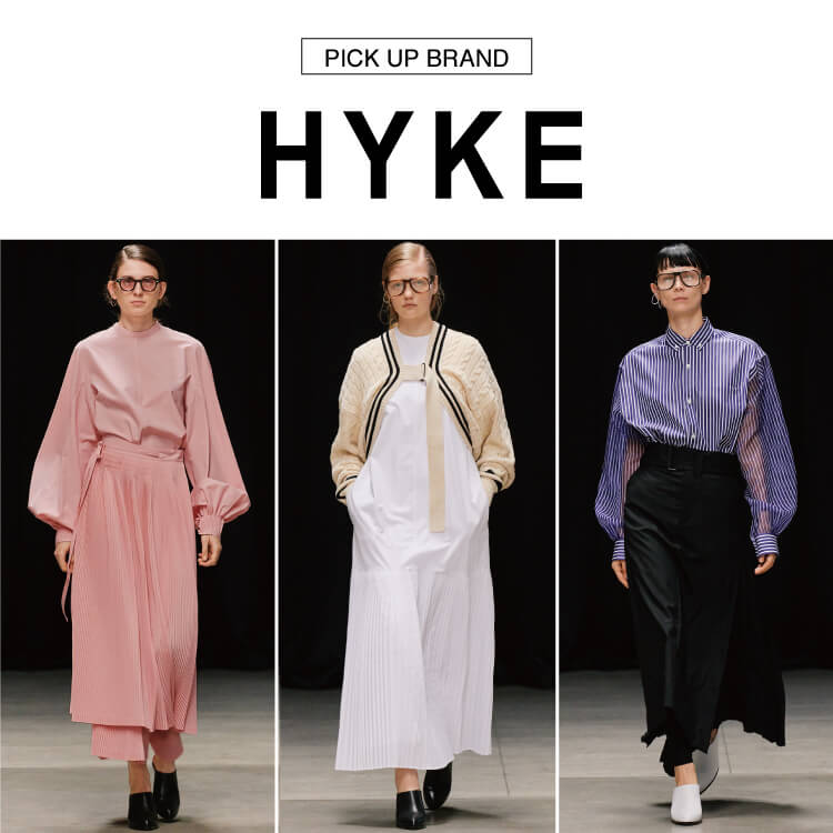 HYKE 2020SS COLLECTION