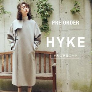 HYKE × PARIGOT 別注アイテムがついに実現!7/19(日) 20時より予約開始!