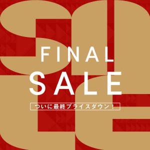 【1/21(木) 21時START】 FINAL SALE! × 2BUY10%OFF!!
