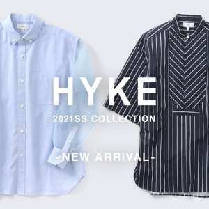 HYKE(ハイク)2021SS COLLECTION