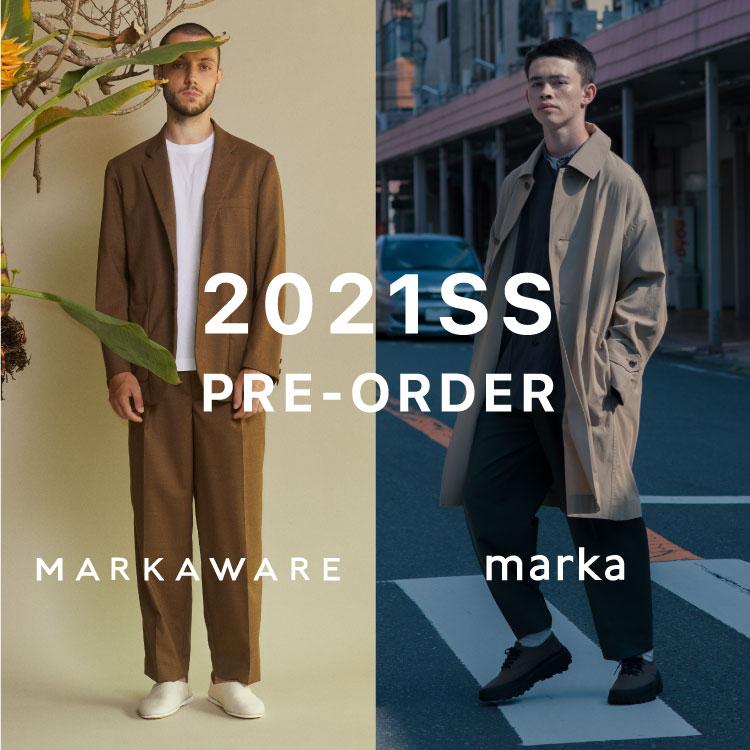 「MARKAWARE(マーカウェア)」「marka(マーカ)」 2021SS NEW COLLECTIO