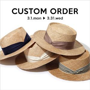 CUSTOM ORDER -帽子のカスタムオーダー会-