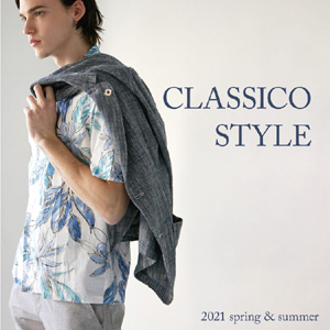 CLASSICO STYLE -2021 spring & summer