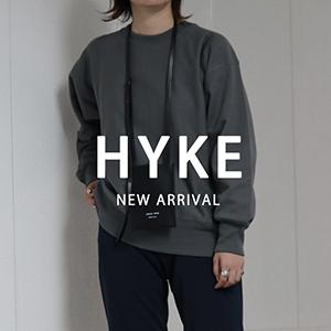 【7月23日(金)20:00~パリゴオンラインにて販売開始!】HYKE(ハイク)2021AW COLLECTION